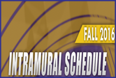 Box with the words Fall 2016 Intramural Schedule
