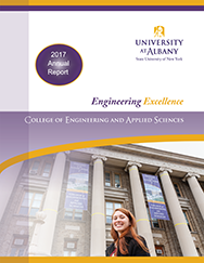 The 2017 Annual Report of UAlbany's College of Engineering and Applied Sciences