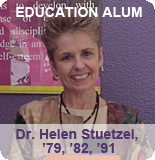 Helen Stuetzel, Education Alum