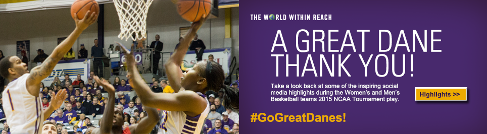 A Great Dane Thank You! Take a look back at some of the inspiring social media highlights during the Women's and Men's Basketball teams 2015 Tournament play. #GoGreatDanes