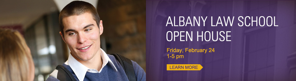 Albany Law Open House, February 24, 1-5 p.m.