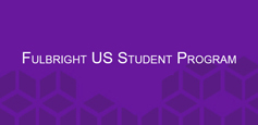 Click to learn more about Fulbright US Student Program