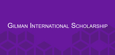 Click to learn more about Gilman International Scholarship