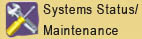 Systems Status/Maintenance