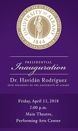 The Inaugural Invitiation for Havidán Rodríguez at UAlbany