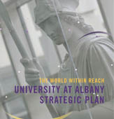 UAlbany's Strategic Plan establishes a template for the next ten years.