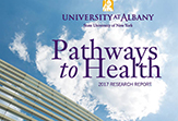 Pathways to Health University at Albany 2017 Research Report