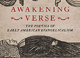 The book cover of Wendy Roberts' Awakening Verse: The Poetics of Early American Evangelicalism