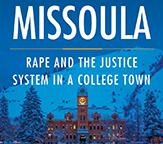 Book cover for Missoula: Rape and the Justice System in a College Town