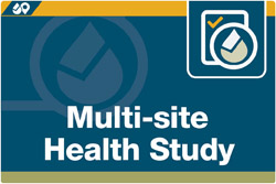 """Multi-site Health Study"" is written in white text on top of a blue box."