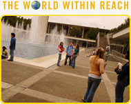 The World Within Reach - Students and faculty from more than 100 countries