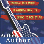 Political Folk Music in America by Lawrence J. Epstein