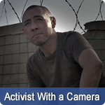 Activist With a Camera