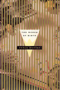 The Marks of Birth by Pablo Medina