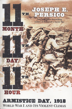 11th Month, 11th Day, 11th Hour; Armistice Day 1918