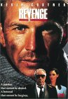 REVENGE w/Kevin Costner and Anthony Quinn