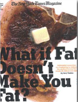 What if Fat Doesn't Make You Fat?