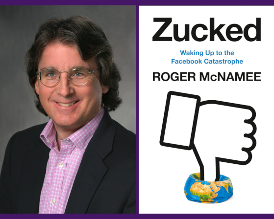 Roger McNamee -- Zucked: Waking Up to the Facebook Catastrophe